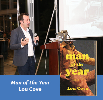 Lou Cove, Man of the Year